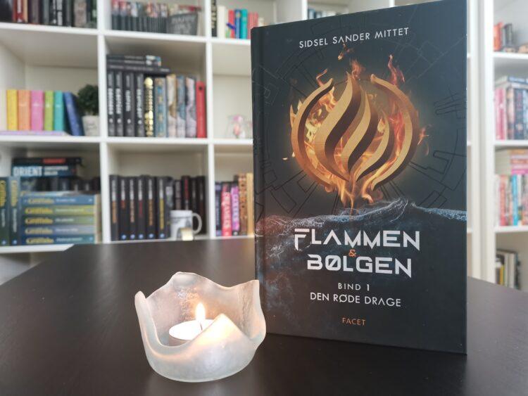 Flammen & Bølgen Bind 1: Den røde drage af Sidsel Sander Mittet